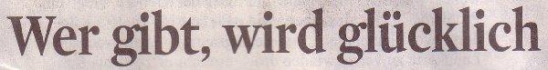Kölner Stadt-Anzeiger, 23.12.2010, Titel: Wer gibt, wird glücklich