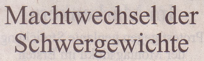 Süddeutsche Zeitung, 27.11.2010, Titel: Machtwechsel der Schwergewichte