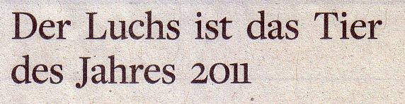 Die Welt, 01.12.2010, Titel: Der Luchs ist das Tier des Jahres 2011