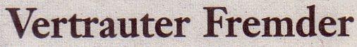 Frankfurter Allgemeine Sonntagszeitung, 23.01.2011, Titel: Vertrauter Fremder