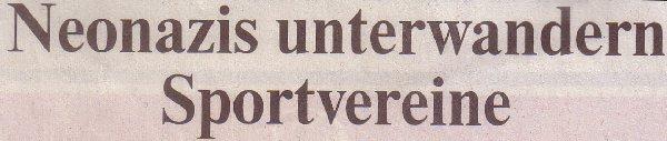 Rheinische Post, 19.01.2011, Titel: Neonazis unterwandern Sportvereine