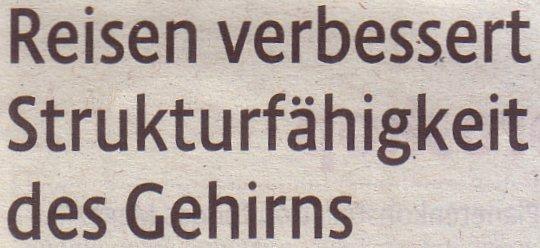 Kölner Stadt-Anzeiger, 11.02.11, Titel: Reisen verbessert Strukturfähigkeit des Gehirns