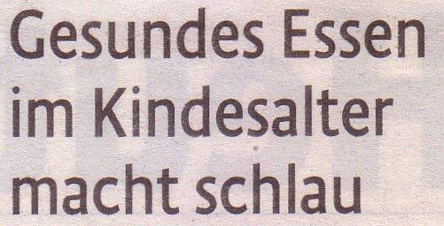 Kölner Stadt-Anzeiger, 25.02.2011, Titel: Gesundes Essen macht Kinder schlau
