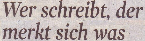 Kölner Stadt-Anzeiger, 31.01.2011, Titel: Wer schreibt, der merkt sich was