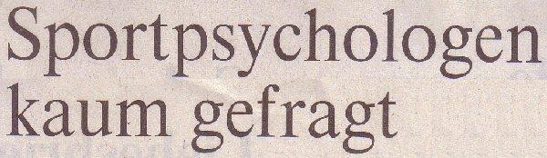 Rheinische Post, 16.02.2011, Titel: Sportpsychologen kaum gefragt