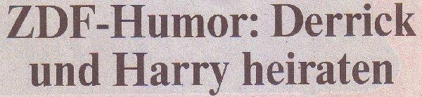 Rheinische Post, 17.02.2011, Titel: ZDF-Humor: Derrick und Harry heiraten