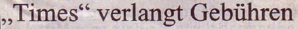"""Süddeutsche Zeitung, 19.03.11, Titel: """"Times"""" verlangt Gebühren"""
