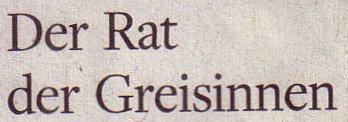 Welt am Sonntag, 20.03.2011, Titel: Der Rat der Greisinnen
