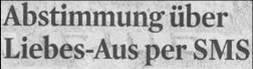Kölner Stadt-Anzeiger, 10.03.2011, Titel: Abstimmung über Liebes-Aus per SMS