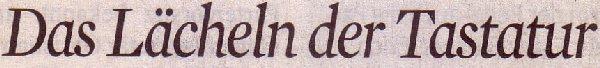 Kölner Stadt-Anzeiger, 05.04.2011, Titel: Das Lächeln der Tastatur