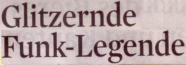 Kölner Stadt-Anzeiger, 06.04.2011, Titel: Glitzernde Funk-Legende
