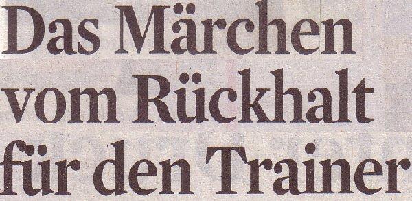 Kölner Stadt-Anzeiger, 28.04.2011, Titel: Das Märchen vom Rückhalt für den Trainer