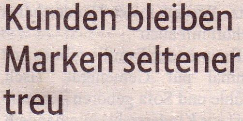 Kölner Stadt-Anzeiger, 26.03.11, Titel: Kunden bleiben Marken seltener treu
