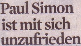 Kölner Stadt-Anzeiger, 29.04.2011, Titel: Paul Simon ist mit sich unzufrieden
