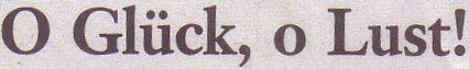 Frankfurter Allgemeine Sonntagszeitung, 01.05.11, Titel: O Glück, o Lust!