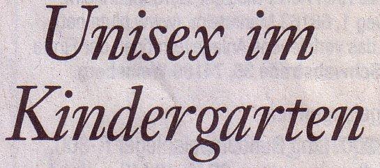 Frankfurter Allgemeine Sonntagszeitung, 01.05.11, Titel: Unisex im Kindergarten