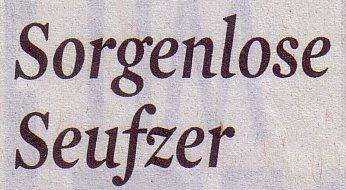 Kölner Stadt-Anzeiger, 25.05.2011, Kommentar: Sorgenlose Seufzer