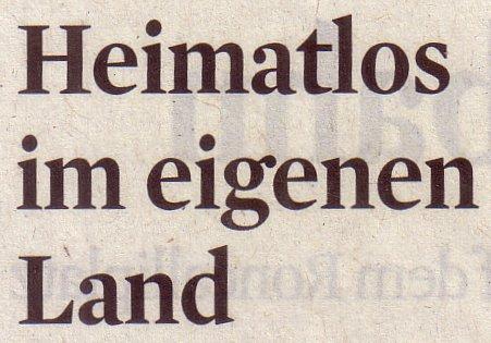 Kölner Stadt-Anzeiger, 30.05.11, Titel: Heimatlos im eigenen Land