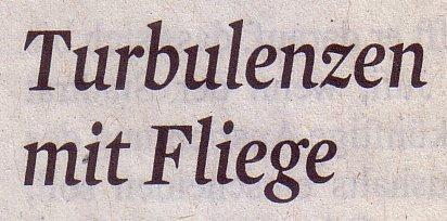 """Kölner Stadt-Anzeiger, 17.06.11, Kommentar von Martin Oehlen: """"Turbulenzen mit Fliege"""""""