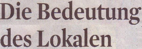 Kölner Stadt-Anzeiger, 22.06.2011, Titel: Die Bedeutung des Lokalen