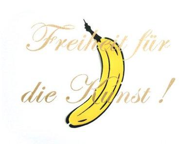 Spraybanane von Thomas Baumgärtel: Freiheit fuer die Kunst