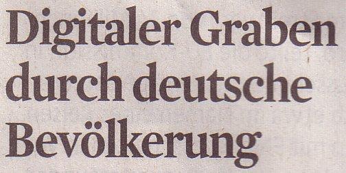 Kölner Stadt-Anzeiger, 09.07.11., Titel: Digitaler Graben durch deutsche Bevölkerung
