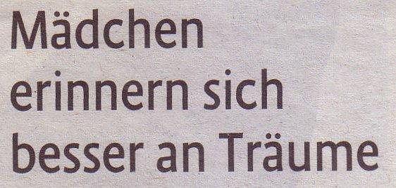 Kölner Stadt-Anzeiger, 09.07.2011, Magazin: Mädchen erinnern sich besser an Träume