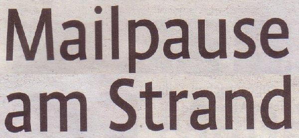 Kölner Stadt-Anzeiger, 20.07.11, Titel: Mailpause am Strand