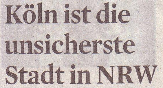 Kölner Stadt-Anzeiger, 04.08.11, Titel: Köln ist die unsicherste Stadt in NRW