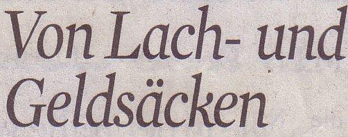 Kölner Stadt-Anzeiger, 12.08.2011, Titel: Von Lach- und Geldsäcken