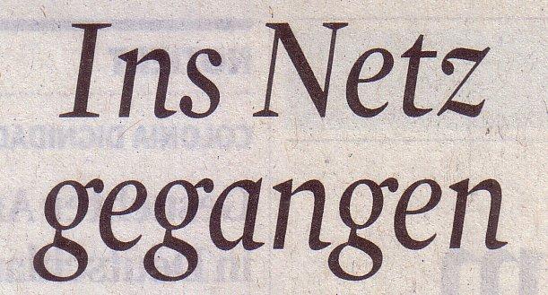 Kölner Stadt-Anzeiger, 22.08.2011, Titel: Ins Netz gegangen