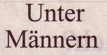 Süddeutsche Zeitung, 06.08.11, Titel: Unter Männern