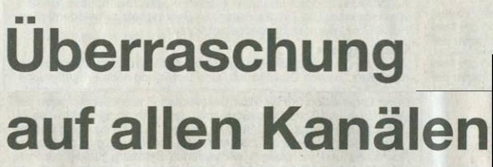 Süddeutsche Zeitung, 06.08.11, Titel: Überraschung auf allen Kanälen