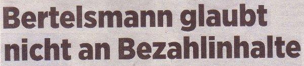 Handelsblatt, 22.09.2011, Titel: Bertelsmann glaubt nicht an Bezahlinhalte