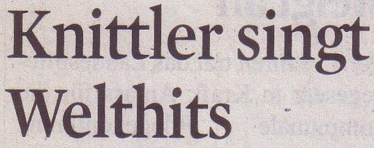 Kölner Stadt-Anzeiger, 01.09.2011, Titel: Knittler singt Welthits
