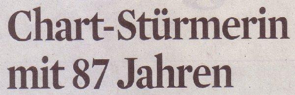 Kölner Stadt-Anzeiger, 13.09.11, Titel: Chartstürmerin mit 87 Jahren