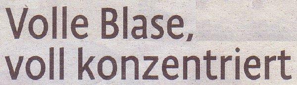 Kölner Stadt-Anzeiger, 17.09.11, Titel: Volle Blase, voll konzentriert