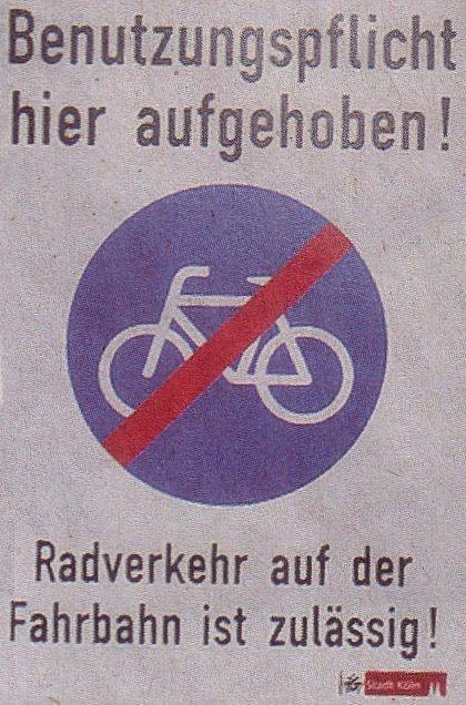 Kölner Schildkreation: Benutzungspflicht des Radfahrweges aufgehoben