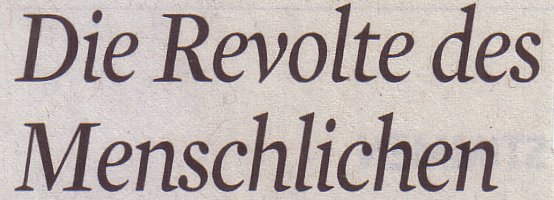 Kölner Stadt-Anzeiger, 01.10.2011, Titel: Die Revolte des Menschlichen
