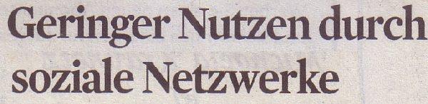 Kölner Stadt-Anzeiger, 12.10.11, Titel: Geringer Nutzen durch soziale Netzwerke