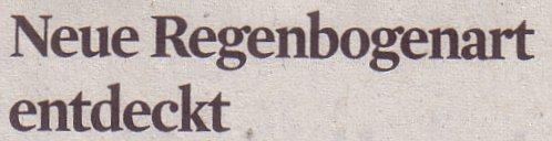 Kölner Stadt-Anzeiger, 27.10.2011, Titel: Neue Regenbogenart entdeckt