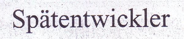 Süddeutsche Zeitung, 20.10.2011, Titel: Spätentwickler