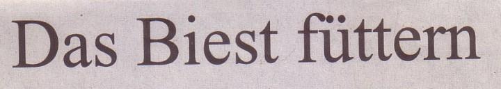 Süddeutsche Zeitung, 21.10.11, Titel: Das Biest füttern