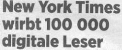 Handeslblatt, 21.10.11, Titel: New York Times wirbt 100.000 neue digitale Leser