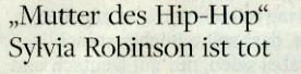 "Welt am Sonntag, 02.10.11, Titel: ""Mutter des Hip-Hop"" Sylvia Robinson ist-tot"