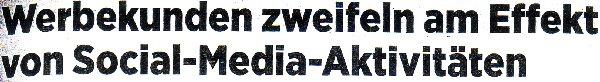 Handerlsblatt, 10.11.11, Titel: Werbekunden zweifeln am Effekt von Social Media-Aktivitäten