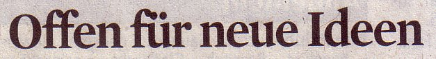 Kölner Stadt-Anzeiger, 16.11.2011, Titel: Offen für neue Ideen
