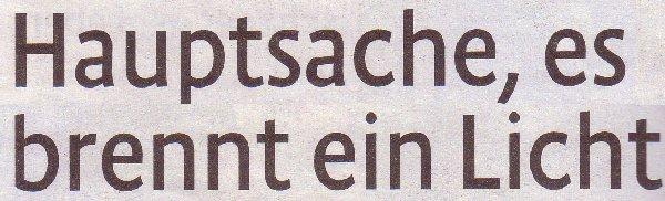 Kölner Stadt-Anzeiger, 25.11.11, Titel: Hauptsache, es brennt ein Licht