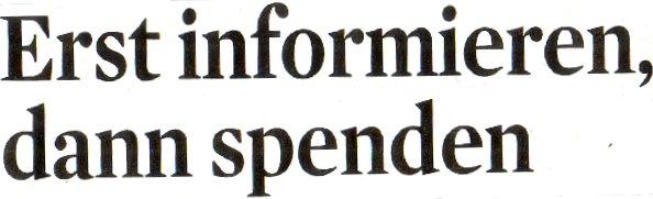 Kölner Stadt-Anzeiger, 28.11.11, Titel: Erst informieren, dann spenden