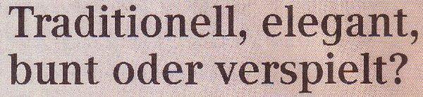 Kölner Wochenspiegel, 23.11.11, Titel: Traditionell, elegant, bunt oder verspielt